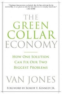 The Green Collar Economy: How One Solution Can Fix Our Two Biggest Problems is a 2008 book by Van Jones.